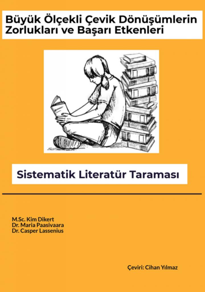 Büyük Ölçekli Çevik Dönüşümlerin Zorlukları ve Başarı Etkenleri Sistematik Literatür Taraması